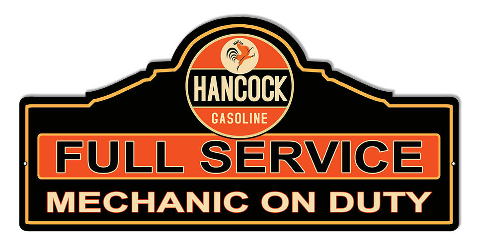 Hancock Mechanic Gas Station  Cut Out Reproduction Sign 23″x11.1/4″