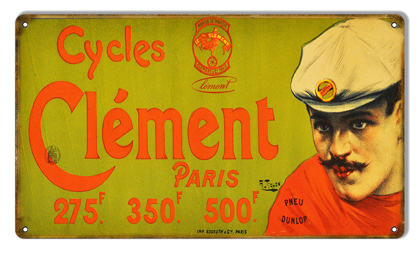 Aged Looking Cycles Clement Bicycle Reproduction Sign 8″X14″