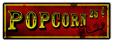 Popcorn 25 Cents Reproduction Bar Metal  Sign 8″x24″
