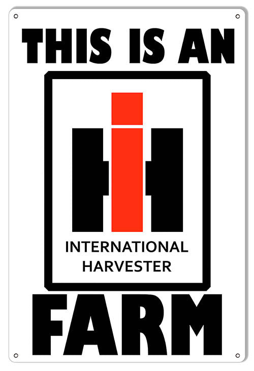 International Harvester Farm Country Reproduction Sign 12″X18″