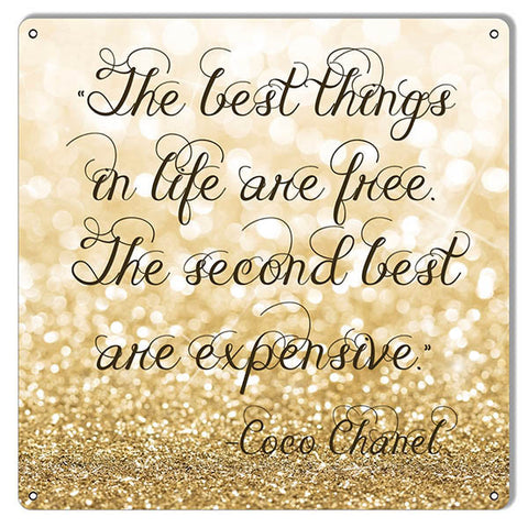 Coco Chanel Best Things In Life Nostalgic Reproduction Sign 12″x12″