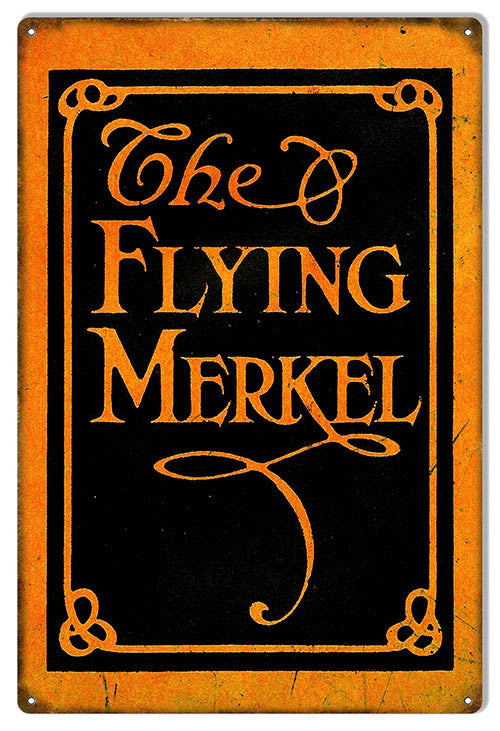 Distressed Flying Merkel Motorcycle Reproduction Sign 12″x18″