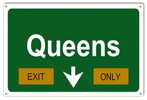 Queens Exit Only Garage Shop Reproduction Sign 12″x18″
