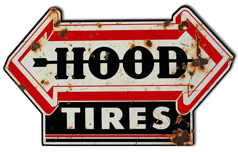 Aged Hood Tires Laser Cut Out Garage Shop Reproduction Sign 15″x24″