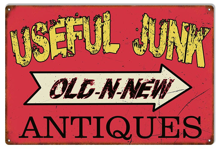Distressed Antiques Useful Junks Nostalgic  Reproduction Sign 16″x24″
