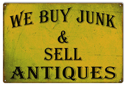 Buy And Sell Junk And Antiques Nostalgic  Reproduction Sign 12″x18″