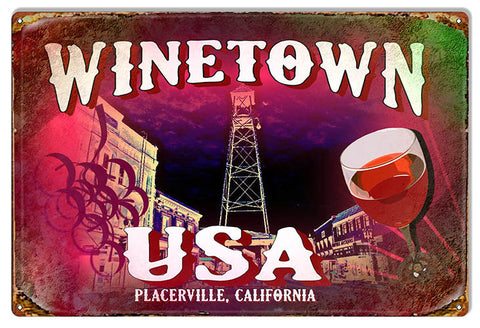 Winetown USA Placerville California Wine Bar Reproduction Sign 12″x18″