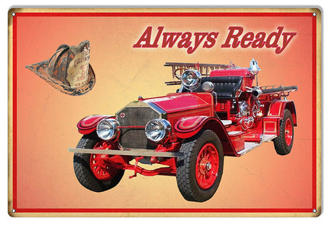 Always Ready Red Fire Engine Reproduction Sign 12″x 18″