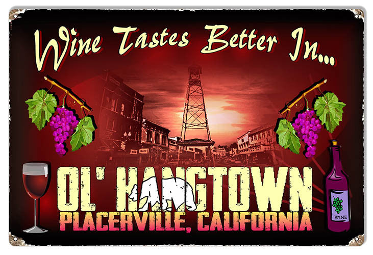 Wine In Ol Hangtown Reproduction Sign By Artist Phil Hamilton 12″x18″