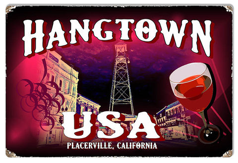 Wine In Hangtown USA Reproduction Sign By Phil Hamilton 12″ x 18″