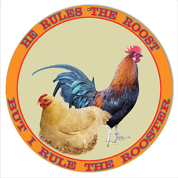 I Rule The Rooster Country Reproduction Sign 14″ Round