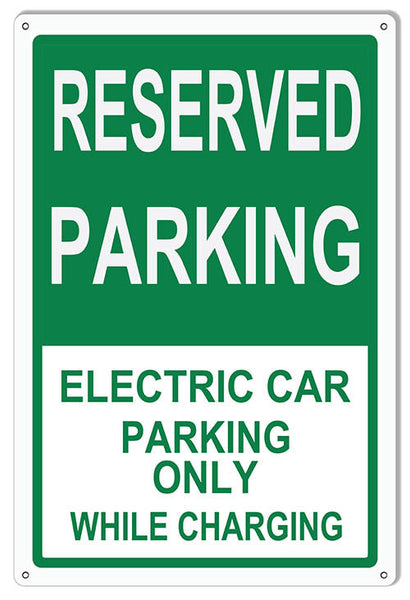 Reserved Parking Electric Car Only Parking Reproduction Sign 12″x18″