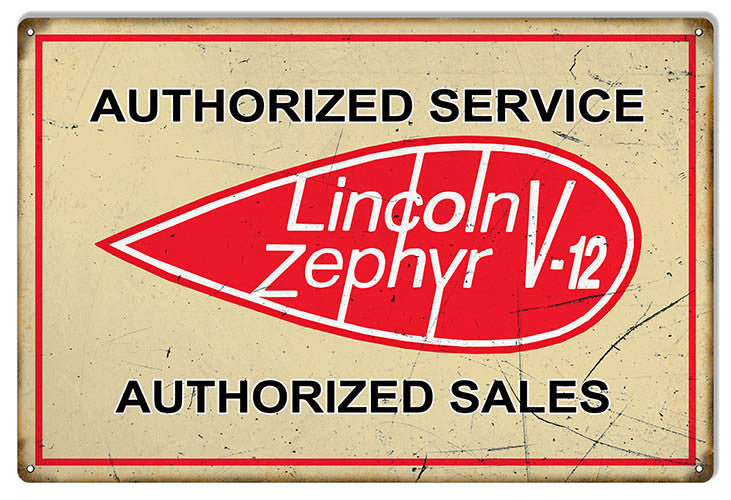 Aged Looking Lincoln Zephyr V-12 Gas Station Reproduction Sign 12″x18″