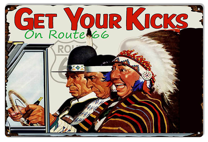 Get Your Kicks On Route 66 Reproduction Sign 12″x18″