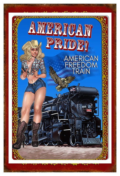AMERICAN PRIDE FREEDOM TRAIN RAILROAD PIN UP REPRODUCTION METAL SIGN
