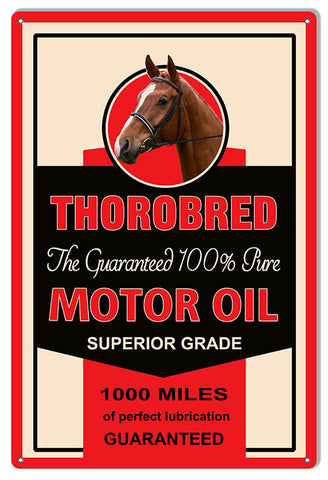 Thorobred 100% Motor Oil Reproduction Sign 12″x18″