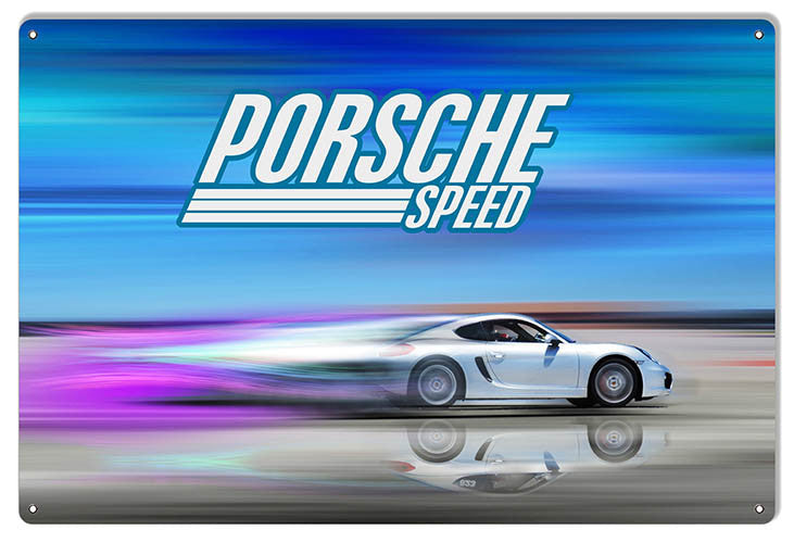 Speed Porsche Reproduction Sign By Artist Phil Hamilton 12″x18″