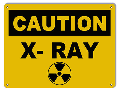 Caution X-Ray Medical Reproduction Sign 9″x12″