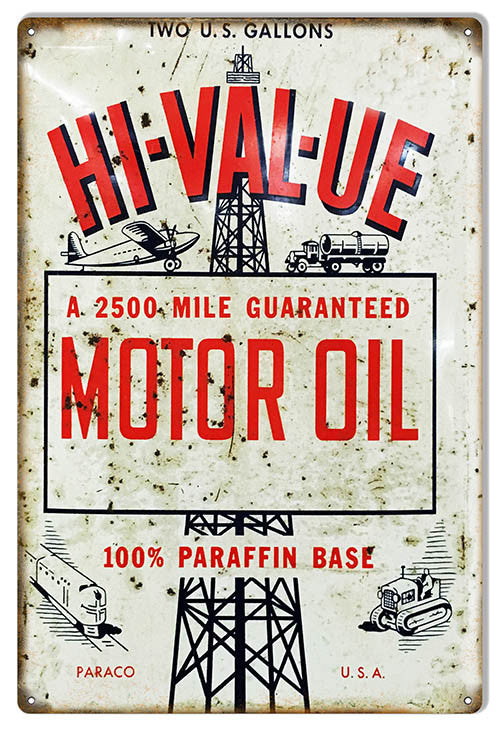 Distressed HI-VAL-UE Motor Oil Reproduction Sign 12″x18″