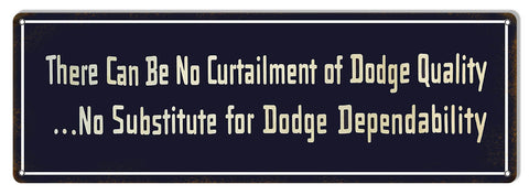 No Substitute Dodge Dependability Gas Station Reproduction Sign 8″x24″