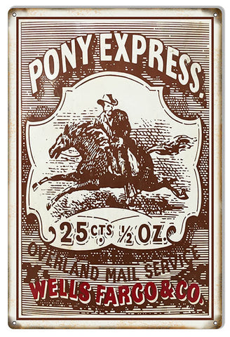 Pony Express Wells Fargo & Co. Money Reproduction Sign 12″x18″