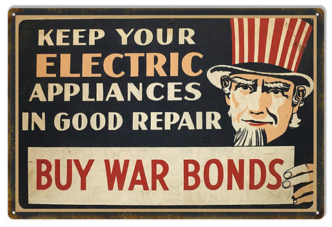 Buy War Bonds Money Reproduction Sign 12″x18″
