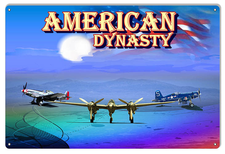 American Dynasty Aviation Reproduction Sign 12″x18″