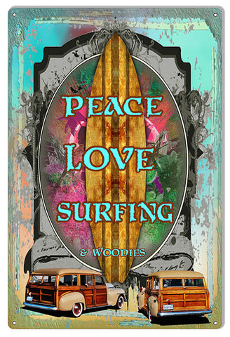 "Reproduction Woodies Peace Love Surfing Metal  Sign by Phil Hamilton 12""x18"""