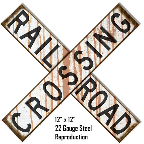 Distressed Reproduction  Railroad Cross buck Laser Cut Out Metal  Sign 12″x12″
