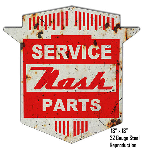 Reproduction Aged Nash Parts Laser Cut Out Metal  Sign 18″x18″