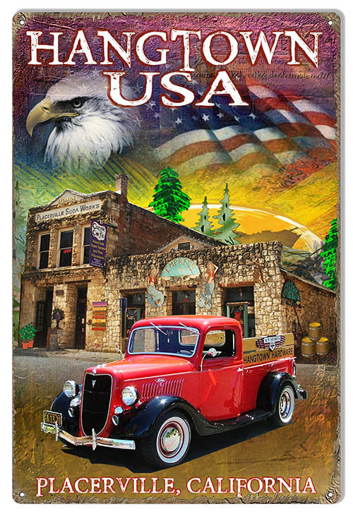 Reproduction Hangtown Placerville Metal  Sign By Artist Phil Hamilton 12″x18″