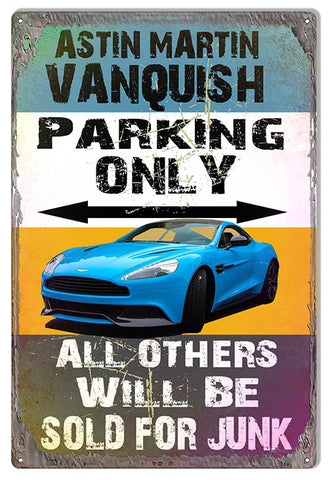 Aston Martin Vanquish Parking Only Metal  Sign Reproduction By Artist Phil Hamilton 12″x18″