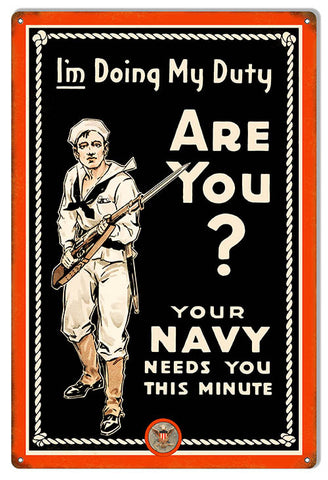 Your Navy Needs You Reproduction Military Metal Sign 12″x18″