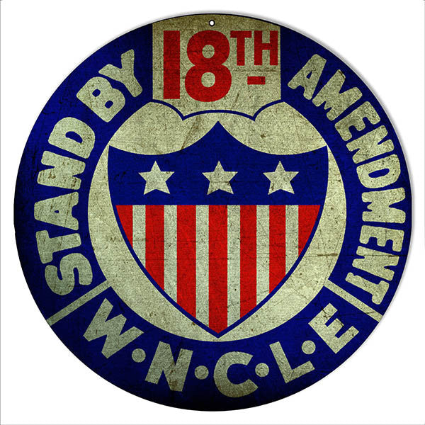 Stand By 18th Amendment Reproduction Bar Metal Sign 14″ Round