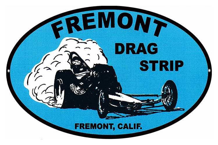 Reproduction Fremont Drag Strip Motor Speedway Metal Sign 11″x18″ Oval