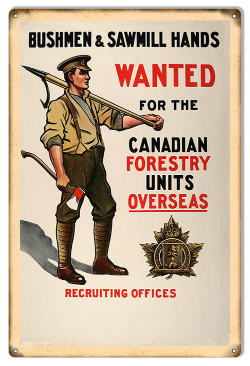 Wanted For The Canadian Forestry Reproduction Nostalgic Metal Sign 12″x18″