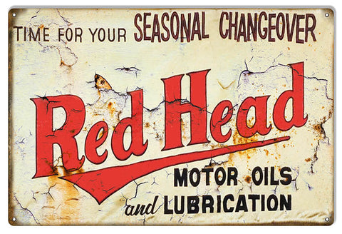 Red Head Seasonal Change Reproduction Motor Oil Metal Sign 12″x18″