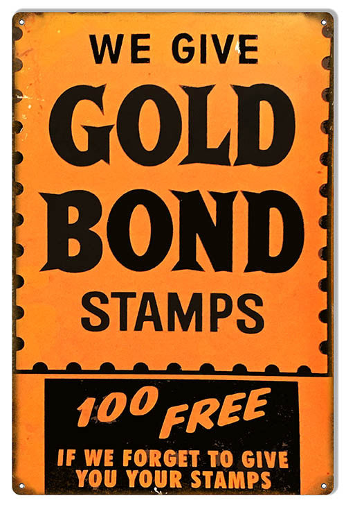 Gold Bond Stamps 100 Free Reproduction Money Metal Sign 12″x18″