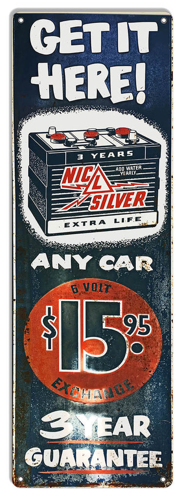Nic L Silver Battery 15.95 Reproduction Garage Shop Metal Sign 8″x24″