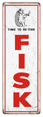 Large Fisk Time To Re-Tire Reproduction Garage Shop Metal Sign 8″x24″
