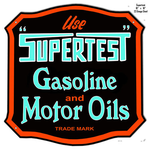 Supertest Motor Oil Reproduction Laser Cut Out Metal  Sign 18″x18″