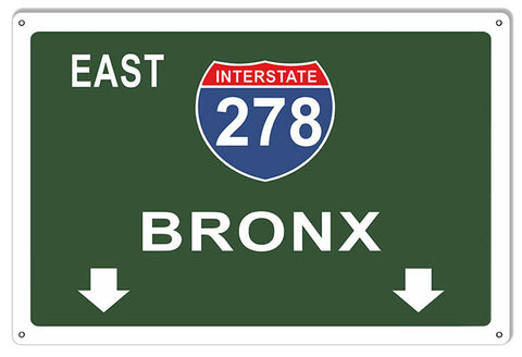 Bronx Interstate 278 Garage Shop Reproduction Metal  Sign 12″x18″