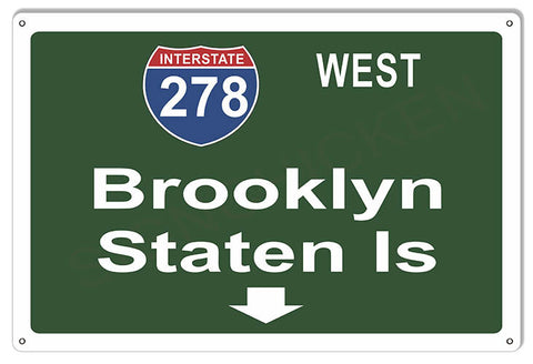 Brooklyn Staten Island Interstate Reproduction Metal  Sign 12″x18″