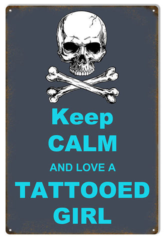 Love A Tattooed Girl Funny Warning Metal  Sign 12″x18″