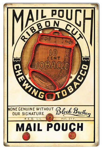 Mail Pouch Chewing Tobacco Cigar Reproduction Metal  Sign 12″x18″