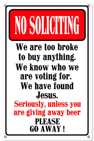 No Soliciting Funny Warning Reproduction Metal  Sign 12″x18″