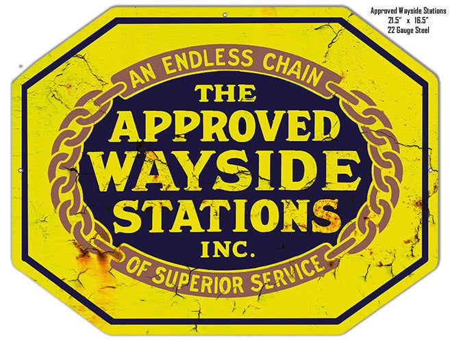 Approved Wayside Stations Reproduction Garage Shop Metal  Sign 16.5″x21.5″