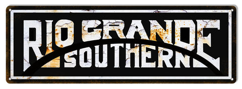 Aged Rio Grande Southern Reproduction Railroad Metal  Sign 6″x18″