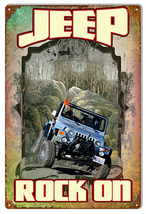 Jeep Rock On Reproduction Metal  Sign By Artist Phil Hamilton 12″x18″