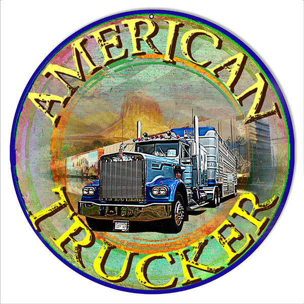 American Trucker Reproduction Metal  Sign By Artist Phil Hamilton 14″x14″ Round